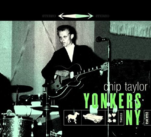Chip Taylor Yonkers Ny Deluxe Ed.