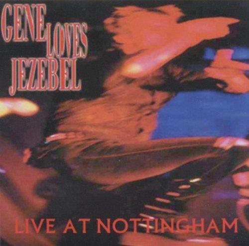 Gene Loves Jezebel Live At Nottingham Explicit Version