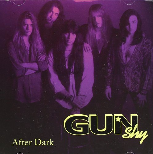 Gun Shy After Dark Incl. Bonus Tracks