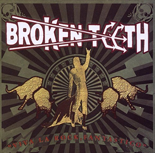 Broken Teeth Viva La Rock Fantastico Explicit Version