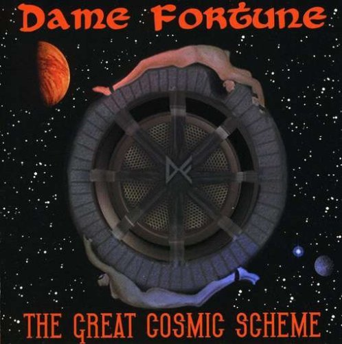 Dame Fortune Great Cosmic Scheme