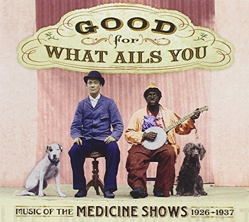 Good For What Ails You Music Good For What Ails You Music 2 CD Set