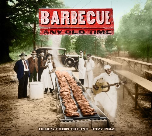 Barbecue Any Old Time Blues Fr Barbecue Any Old Time Blues Fr