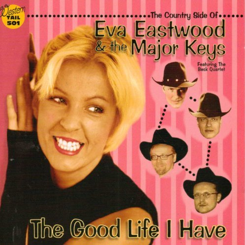 Eva & The Major Keys Eastwood Good Life I Have Import