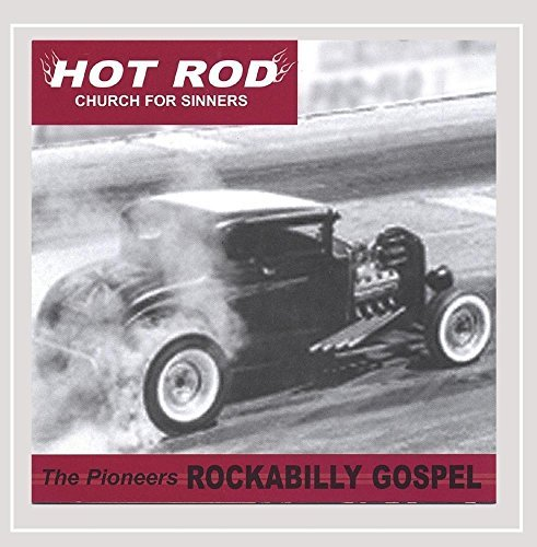 Pioneers Rockabilly Gospel