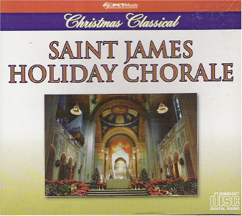 St.Jame's Chorale Saint James Holiday Chorale