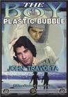Boy In The Plastic Bubble & Katherine Travolta Spacek