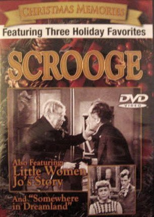 Three Holiday Favorites Scrooge Little Women Somewhere In Dreamland