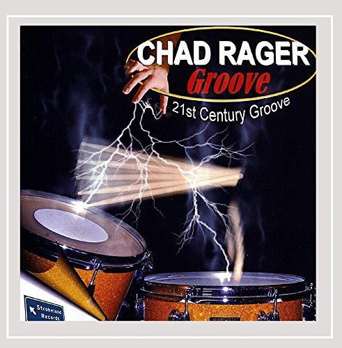 Chad Rager Groove 21st Century Groove