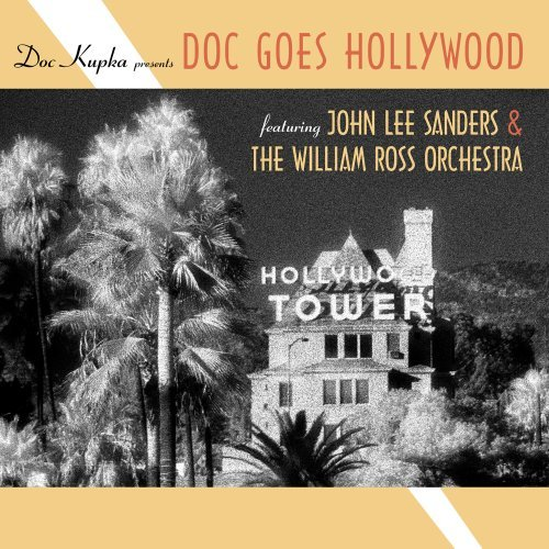 Sanders John Lee & The William Doc Goes Hollywood