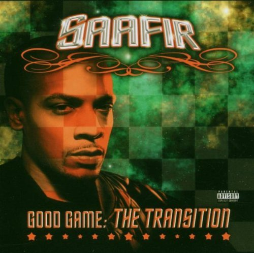 Saafir Good Game The Transition Explicit Version