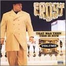 Frost Vol. 2 That Was Then This Is N Explicit Version