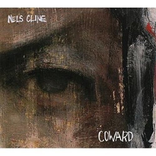 Nels Cline Coward