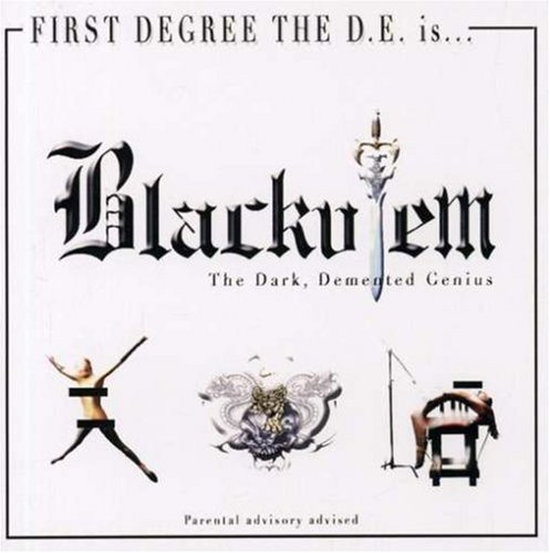First Degree The D.E. Blackulem The Dark Demented Ge Explicit Version