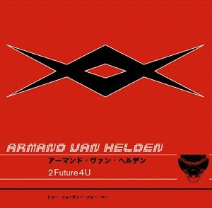 Armand Van Helden 2 Future 4 U