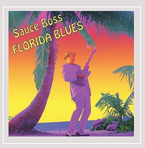 Sauce Boss Florida Blues