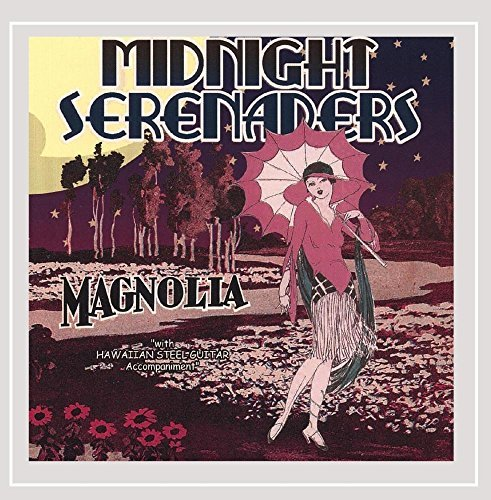 Midnight Serenaders Magnolia