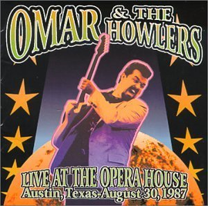 Omar & The Howlers 1987 Live At The Opera House A