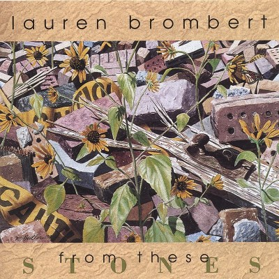 Lauren Brombert From These Stones