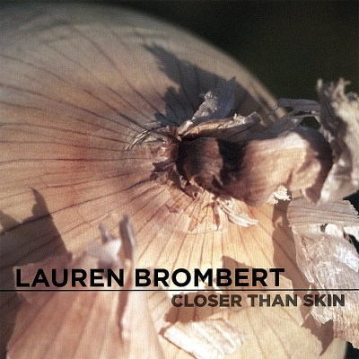 Brombert Lauren Closer Than Skin