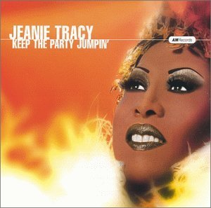 Jeanie Tracy Keep The Party Jumpin