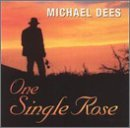 Michael Dees One Single Rose