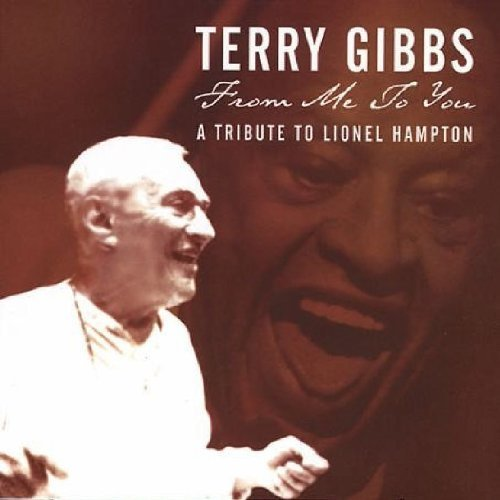 Terry Gibbs From Me To You T T Lionel Hampton