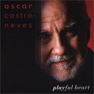 Oscar Castro Neves Playful Heart