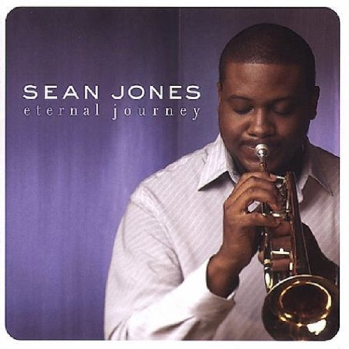 Sean Jones Eternal Journey