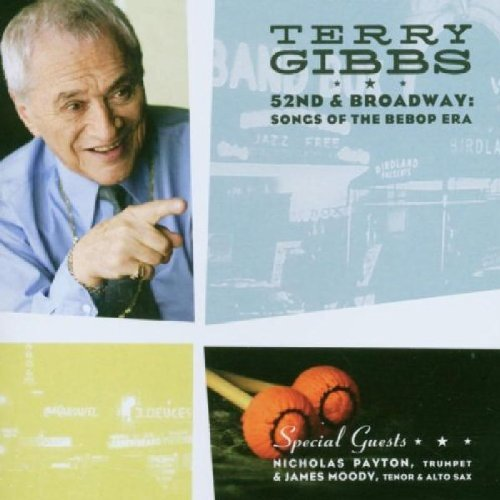 Terry Gibbs 52nd & Broadway Songs Of The