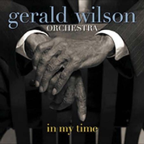 Gerald Orchestra Wilson In My Time