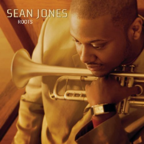 Sean Jones Roots Explicit Version
