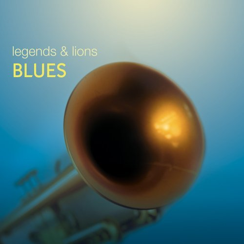Legends & Lions Blues Legends & Lions Blues