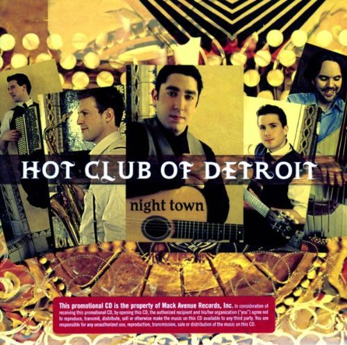 Hot Club Of Detroit Night Town