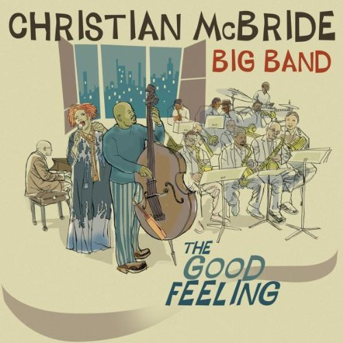 Christian Mcbride Big Band Good Feeling