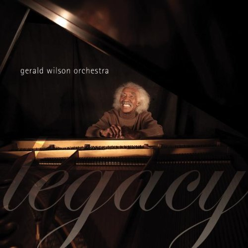 Gerald Wilson Orchestra Legacy