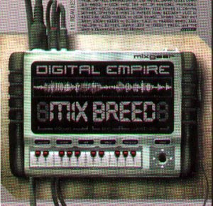 Digital Empire Mix Breed Digital Empire Mix Breed