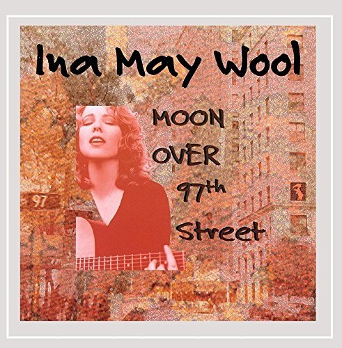 Ina May Wool Moon Over 97th Street