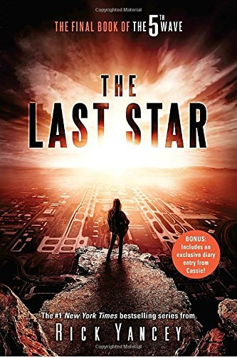 Richard Yancey The Last Star The Final Book Of The 5th Wave