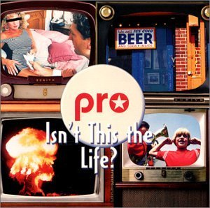Pro Isn't This The Life?