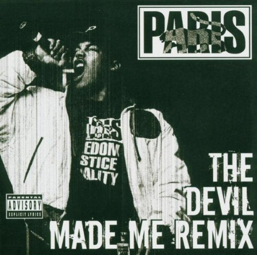 Paris Devil Made Me Remix Explicit Version Devil Made Me Remix