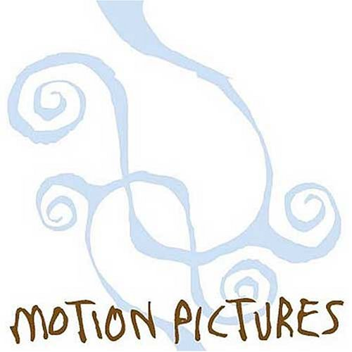 Motion Pictures Motion Pictures