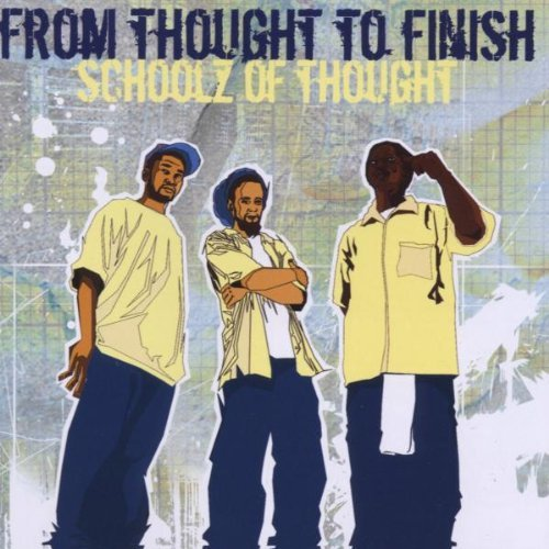 Schoolz Of Thought From Thought To Finish
