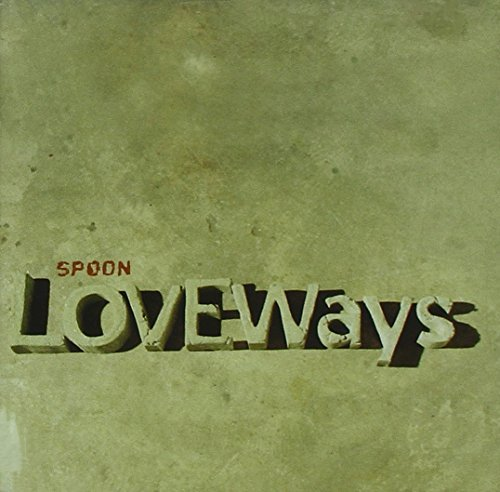 Spoon Love Ways Ep