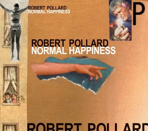 Robert Pollard Normal Happiness