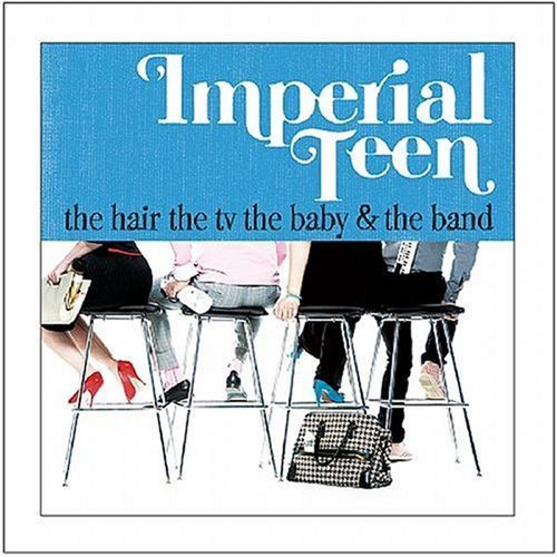 Imperial Teen Hair The Tv The Baby & The Ban