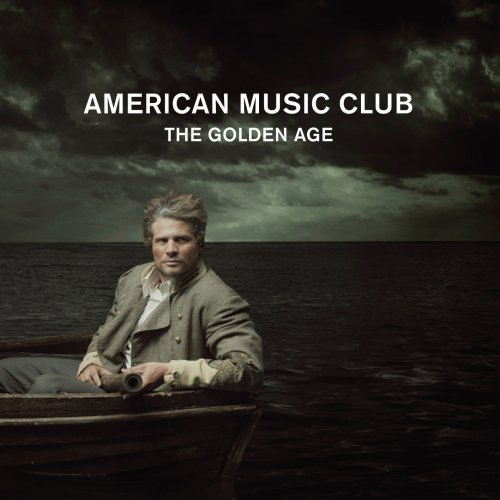 American Music Club Golden Age