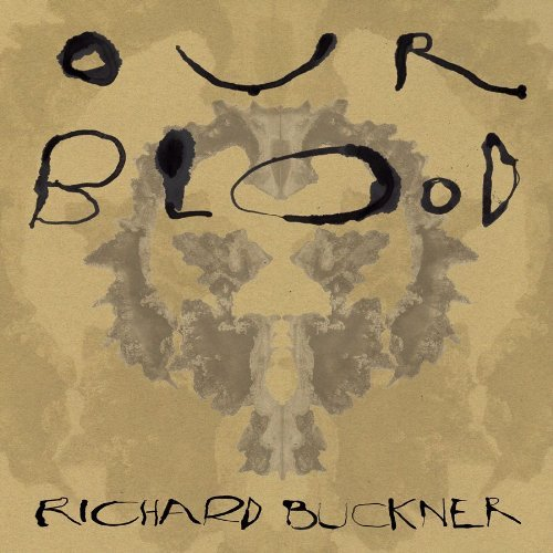 Buckner Richard Our Blood