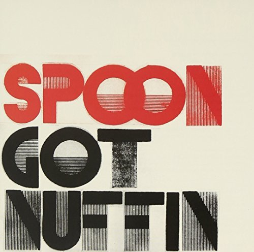 Spoon Got Nuffin