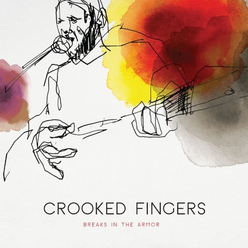 Crooked Fingers Breaks In The Armor